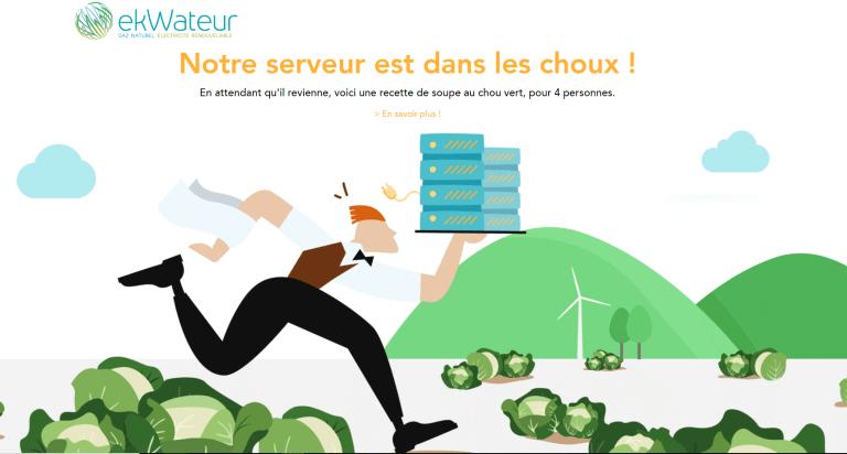 """La page d'erreur créée sur le site Internet d'ekWateur : """"Notre serveur est dans les choux ! """""""